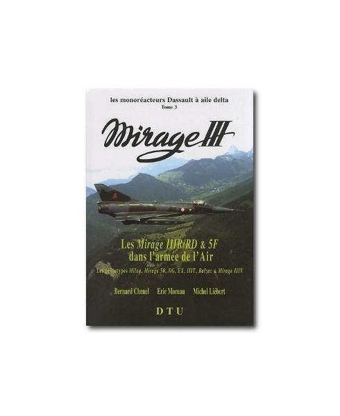 Les Mirage IIIR/RD & 5F dans l'Armée de l'Air (Tome 3)
