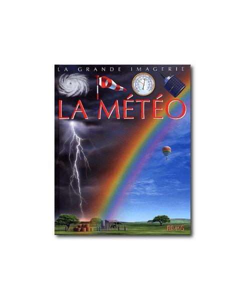 La grande imagerie - La météo