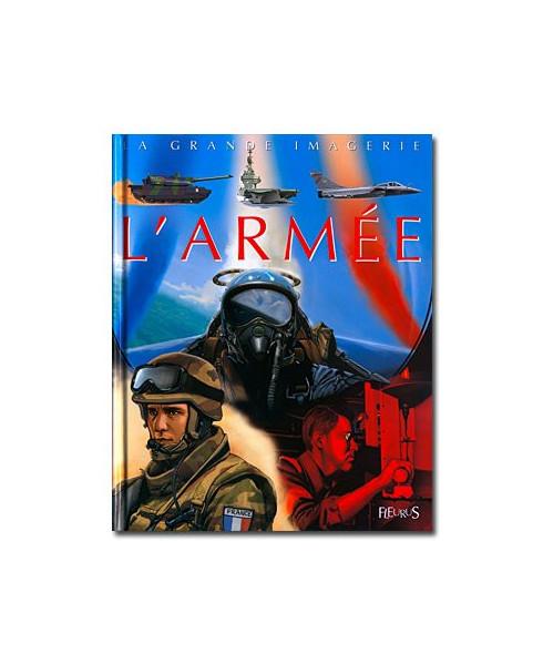L'Armée - La grande imagerie