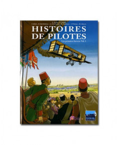 Histoires de pilotes - Tome 1 : Les premiers brevets