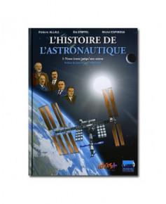 L'Histoire de l'astronautique en bande dessinée - Tome 1
