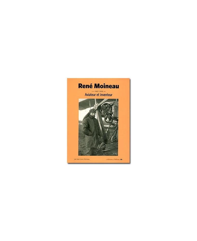 René Moineau - Aviateur et inventeur