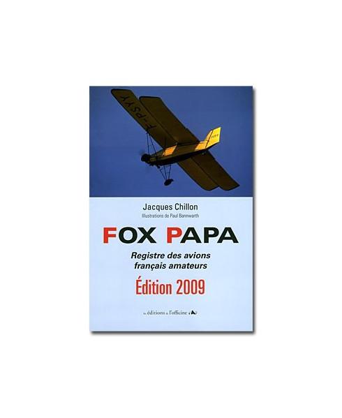 Fox Papa, registre des avions français amateurs - édition 2009