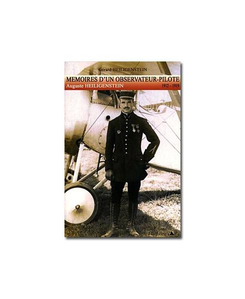 Mémoires d'un observateur-pilote : Auguste Heiligenstein (1912-1919)