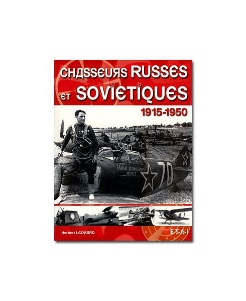 Les chasseurs russes et soviétiques, 1915-1950