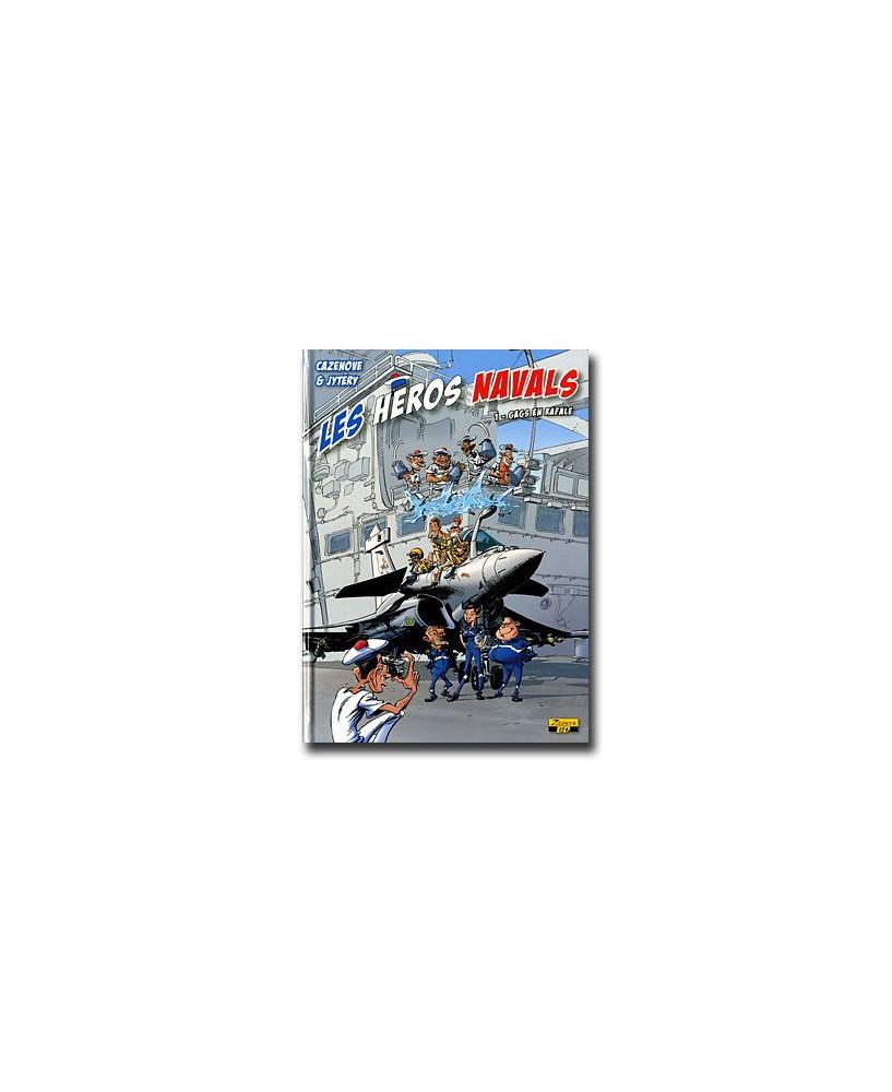 Les héros navals - Tome 1 : Gags en Rafale