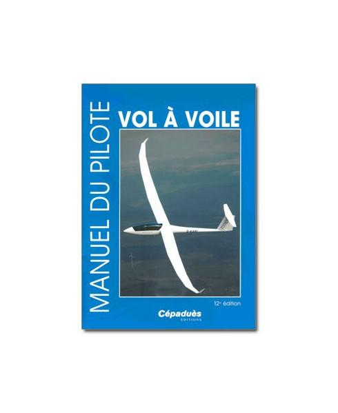 Manuel du Pilote Vol à Voile - 12e édition