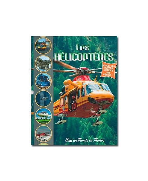 Les hélicoptères (Piccolia)