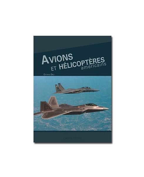 Avions et hélicoptères américains