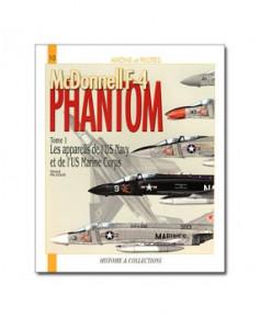 F4 Phantom - Tome 1 : Les appareils de l'U.S. Navy et de l'U.S.M.C.