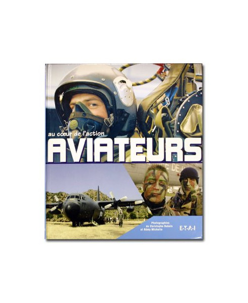 Aviateurs - Au cœur de l'action