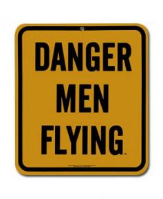 Plaque émaillée Danger men Flying