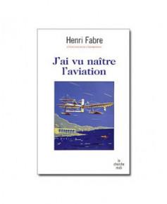 J'ai vu naître l'aviation