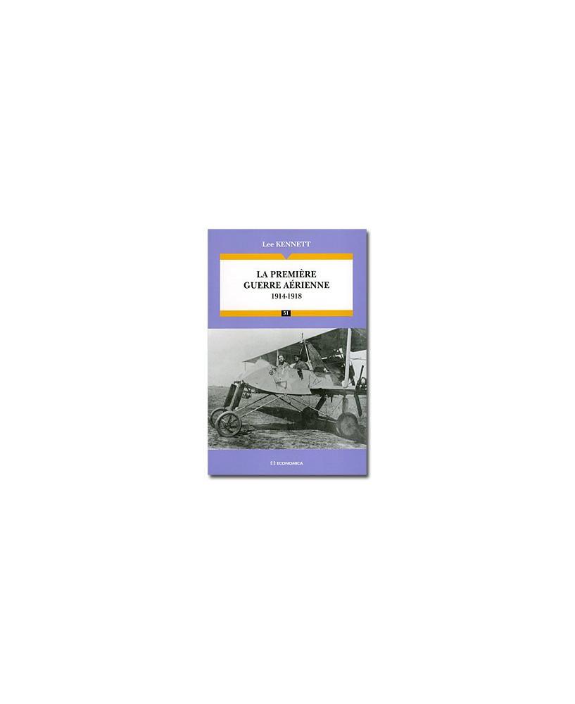 La première guerre aérienne - 1914-1918