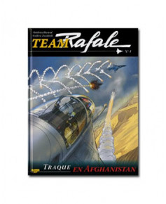 Team Rafale - Tome 4 : Traque en Afghanistan