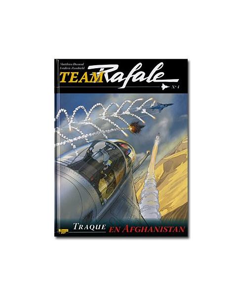 Team Rafale - Tome 4 : Traque en Afghanistan