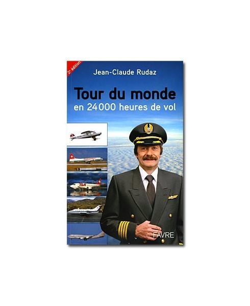 Tour du monde en 24 000 heures de vol