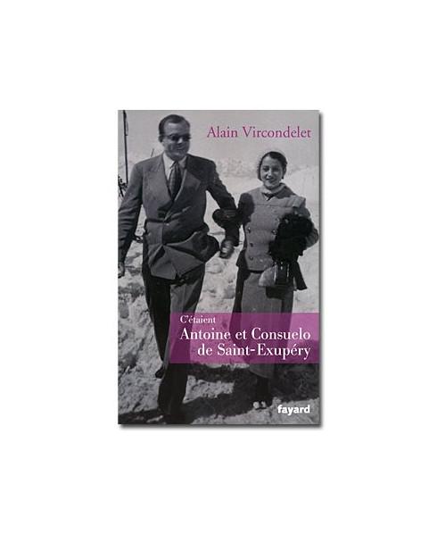C'étaient Antoine et Consuelo de Saint-Exupéry