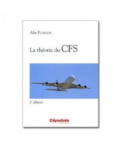 La théorie du C.F.S. - 2e édition