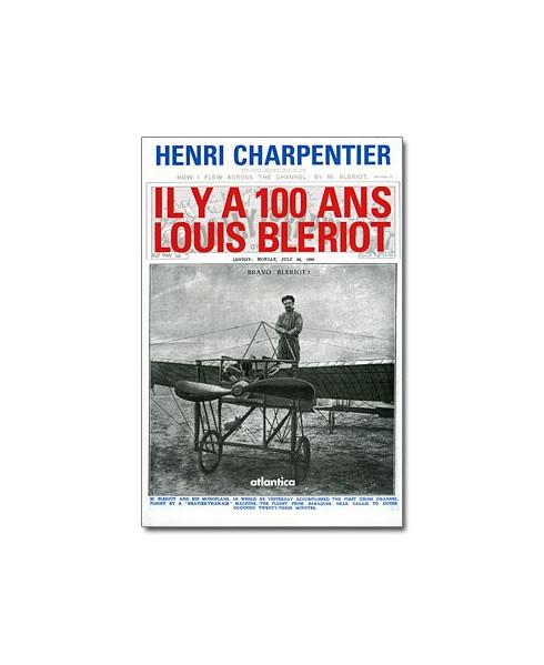 Il y a 100 ans, Louis Blériot