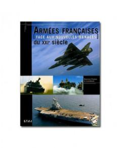Armées françaises du XXIe siècle face aux nouvelles menaces