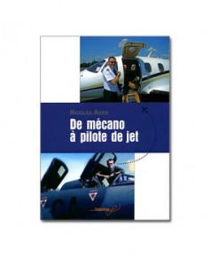 De mécano à pilote de jet