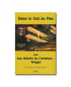 Dans le ciel de Pau - Les débuts de l'aviation : Wright
