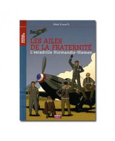 Les ailes de la fraternité - L'escadrille Normandie-Niémen