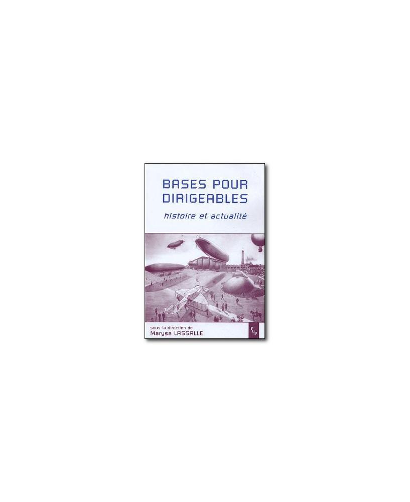 Bases pour dirigeables - Histoire et actualité