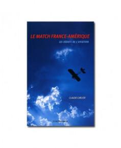 Le match France-Amérique - Les débuts de l'aviation
