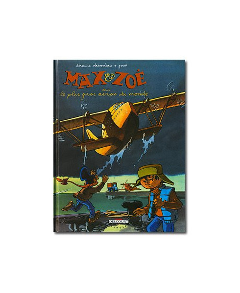 Max et Zoé - Tome 5 : Le plus gros avion du monde