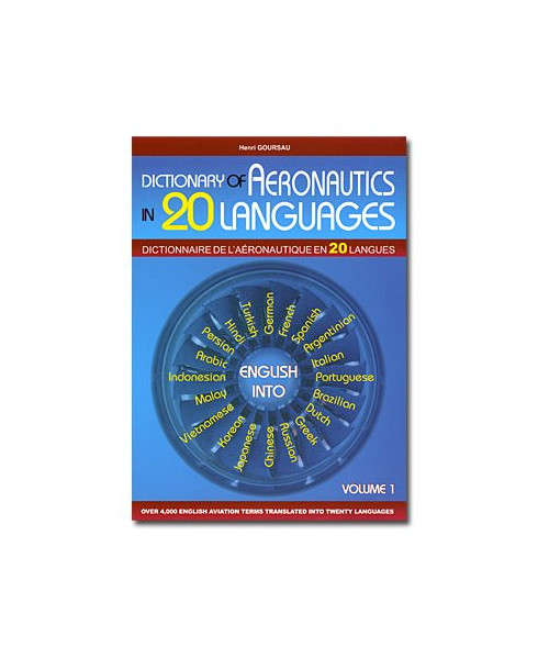 Dictionary of aeronautics in 20 languages (Tome 1)
