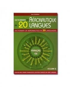 Dictionnaire de l'aéronautique en 20 langues (Tome 2)