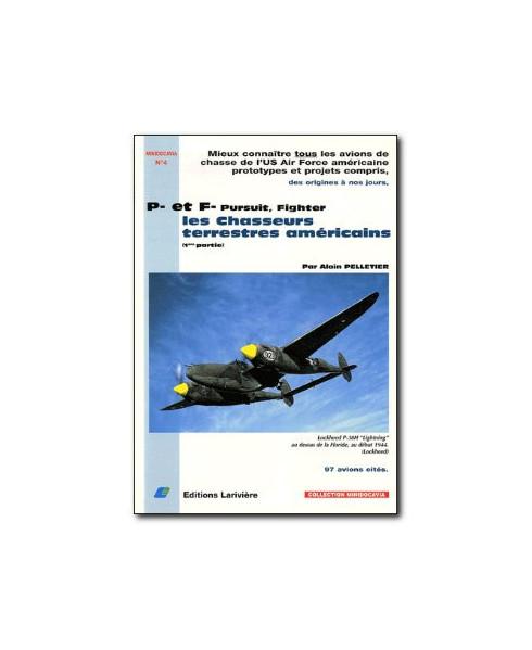 Les chasseurs terrestres américains - Tome 1