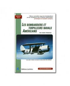 Les bombardiers et torpilleurs navals américains