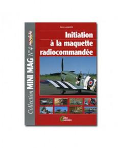 Initiation à la maquette radiocommandée