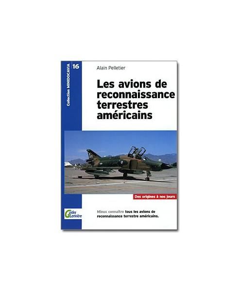 Les avions de reconnaissance terrestres américains