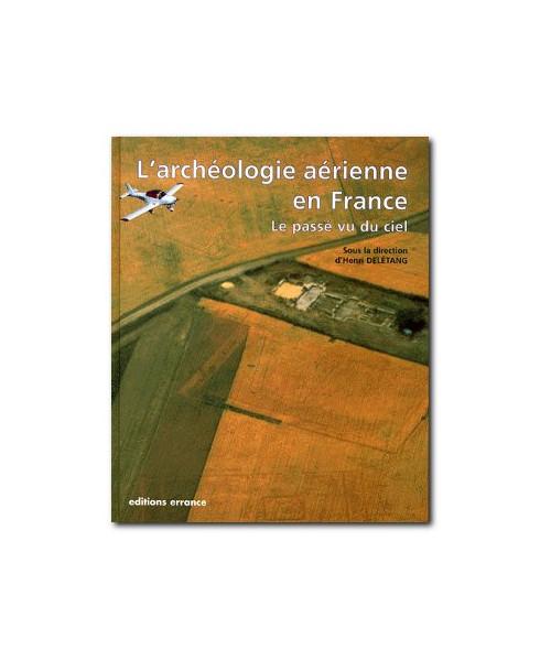 L'archéologie aérienne en France