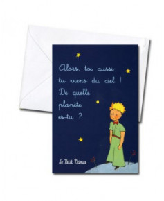 Carte double Petit Prince : Alors, toi aussi...