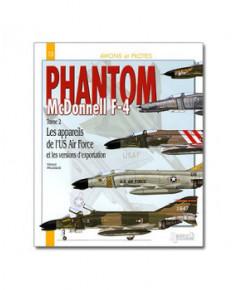 F4 Phantom - Tome 2 : les appareils de l'U.S. Air Force