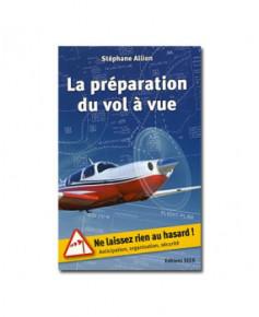 La préparation du vol à vue