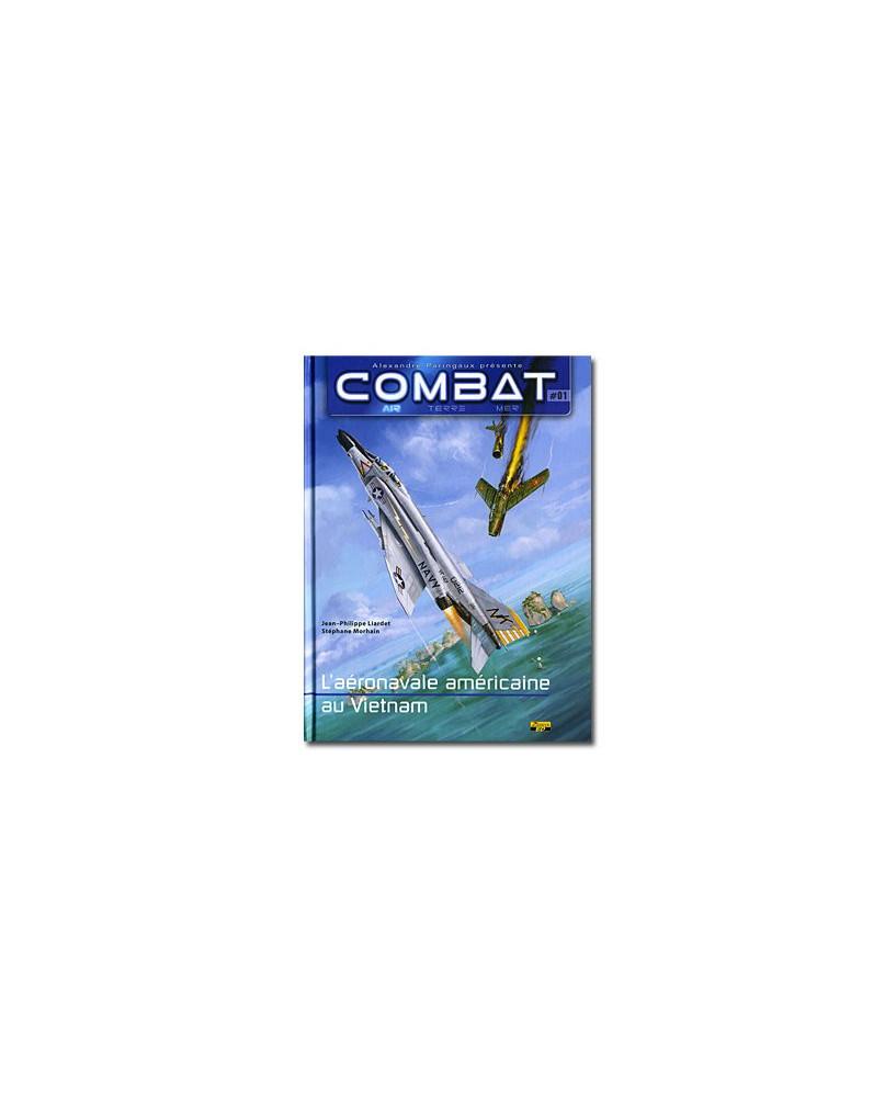 Combat : Air - Tome 1 : L'aéronavale américaine au Vietnam