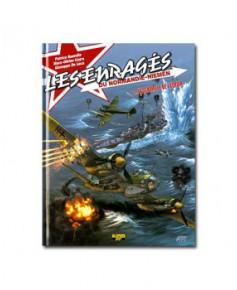 Les enragés du Normandie-Niemen - Tome 2 : L'escadrille de l'espoir