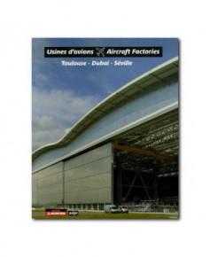 Usines d'avions - Toulouse-Dubai-Séville