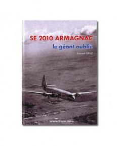 SE 2010 Armagnac : le géant oublié