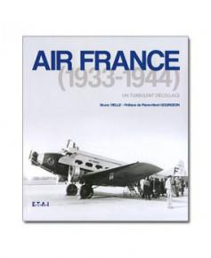 Air France 1933-1944 : un turbulent décollage