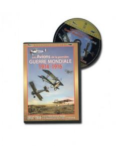 D.V.D. Les avions de la première Guerre Mondiale : 1914 - 1916