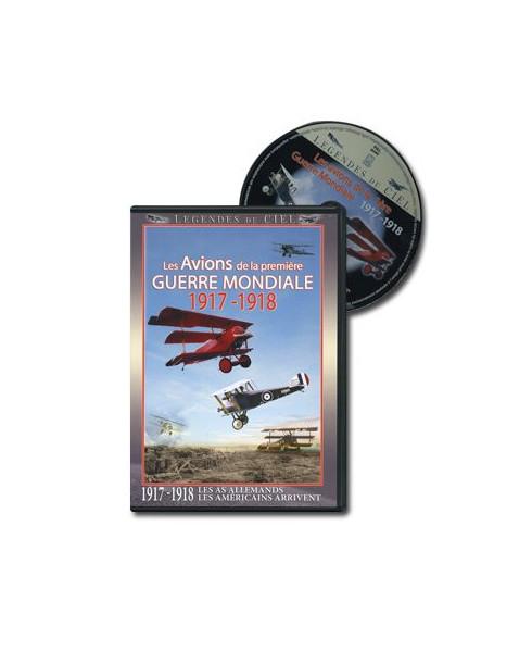 D.V.D. Les avions de la première Guerre Mondiale : 1917 - 1918