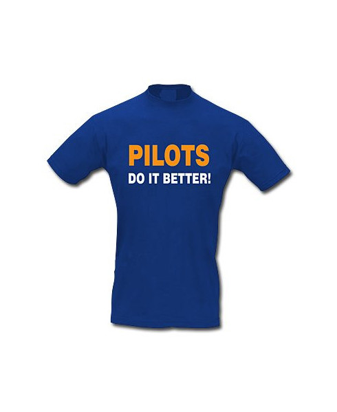 Tee-shirt Pilots do it better ! - Taille L