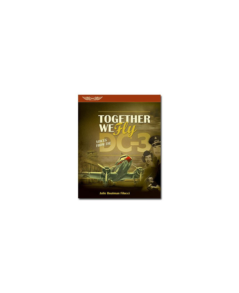 Together we fly : voices from the DC3